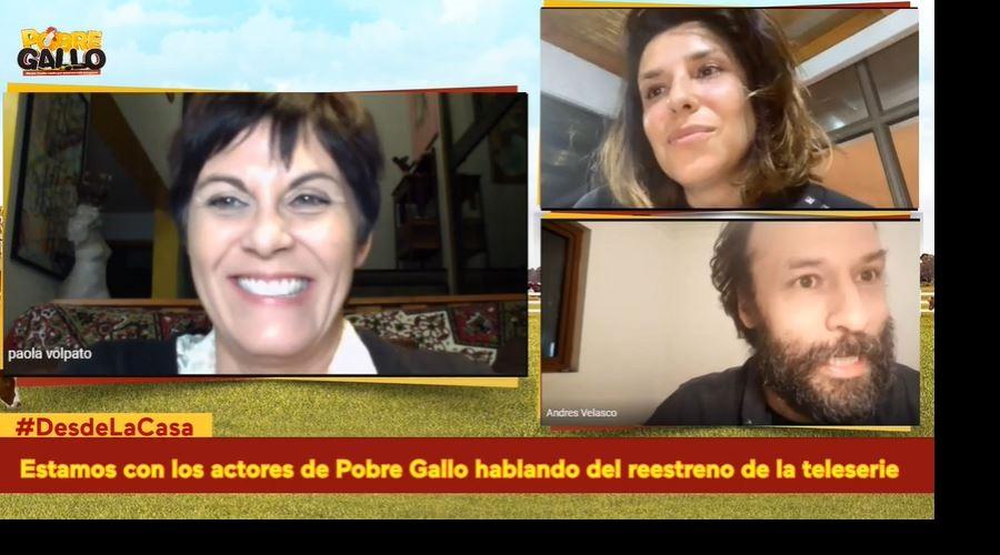 #DesdeLaCasa Pao Volpato, Dayana Amigo y Andrés Velasco comentan el reestreno de Pobre Gallo