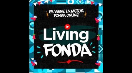 Living Fonda: 20 de septiembre imperdible fonda virtual