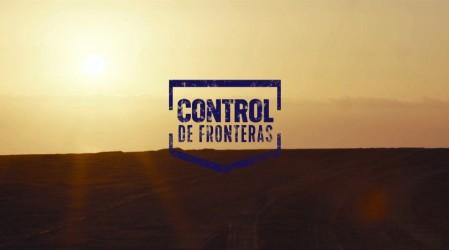 Revive el primer capítulo de Control de Fronteras