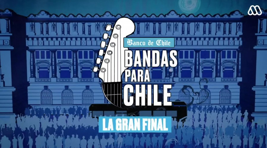 Bandas para Chile: La gran final