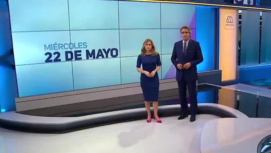 Ahora Noticias Central 22 de mayo