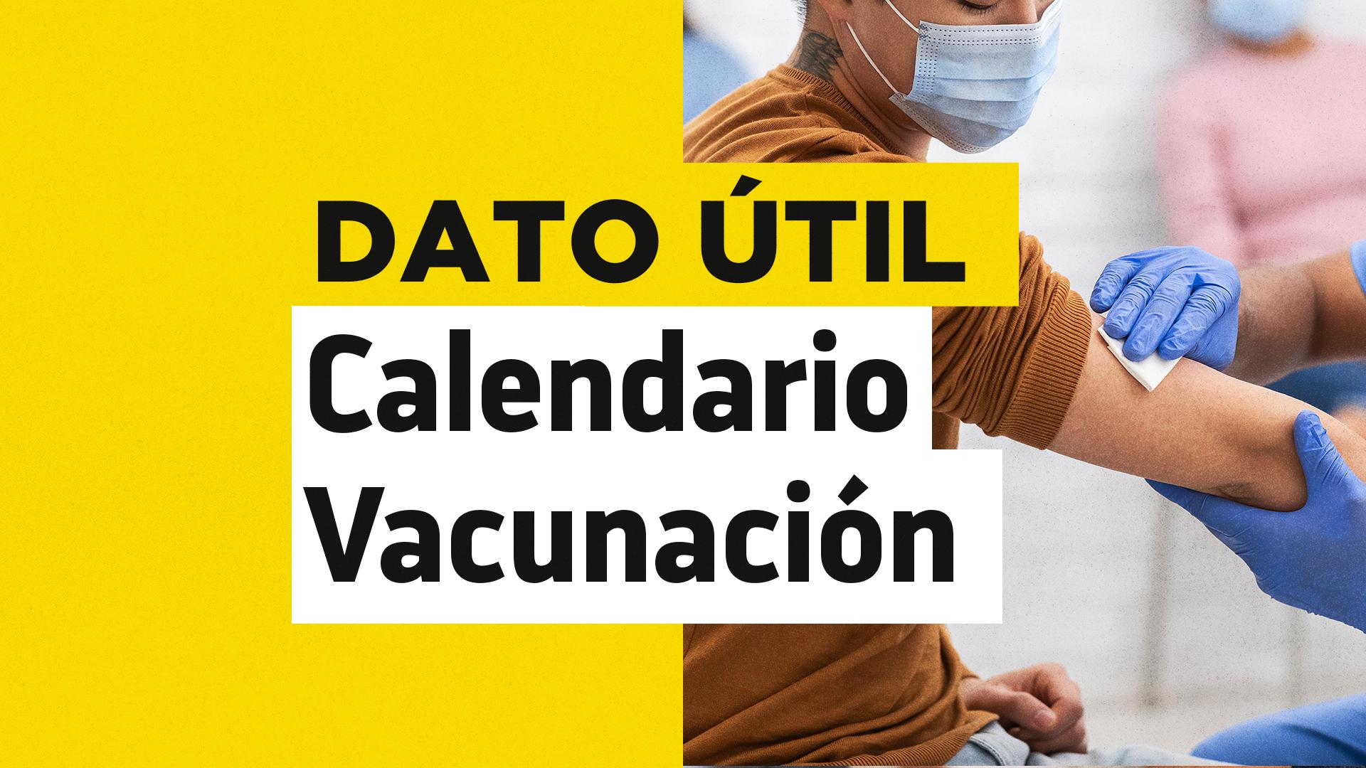 Calendario dosis de refuerzo jueves 26 de agosto