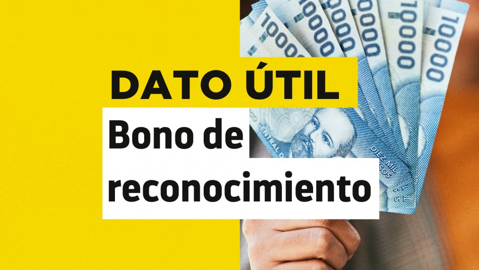 Bono de Reconocimiento: Revisa cómo solicitar este beneficio