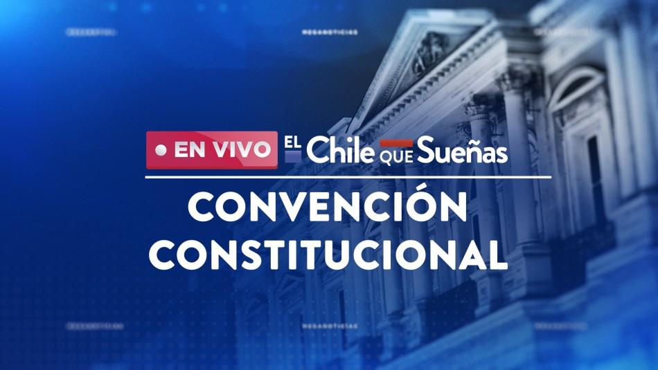 EN VIVO: Sigue la sesión de la Convención Constitucional