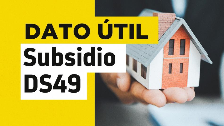 Subsidio DS49 sin crédito hipotecario: Simula el monto que podrías recibir