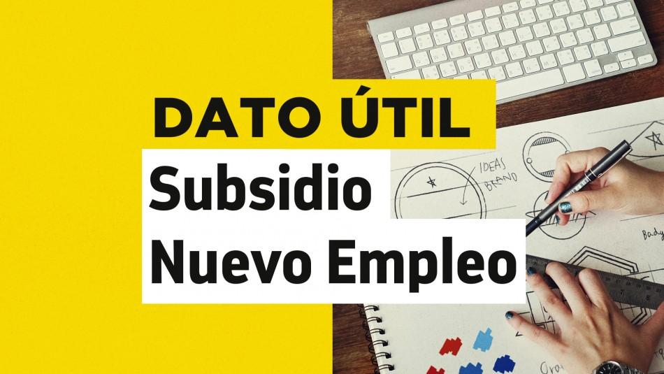 Subsidio Nuevo Empleo: ¿Cuáles son los requisitos para postular?