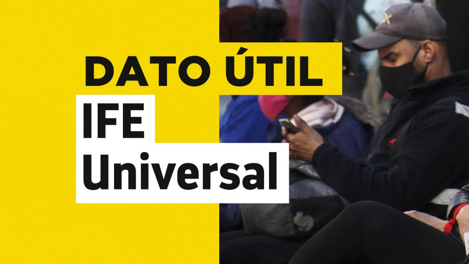 IFE Universal fecha de pago
