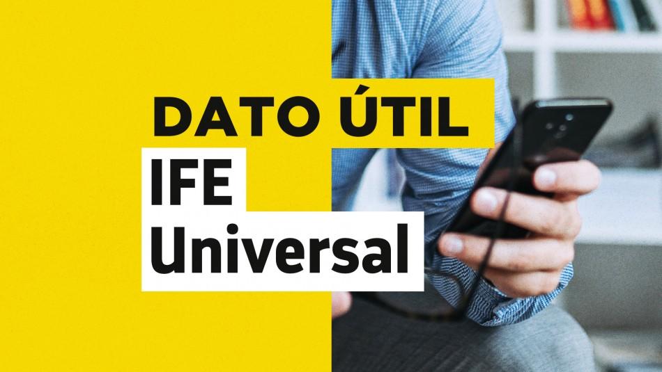 IFE Universal: ¿Hasta cuándo se puede solicitar el pago de julio?