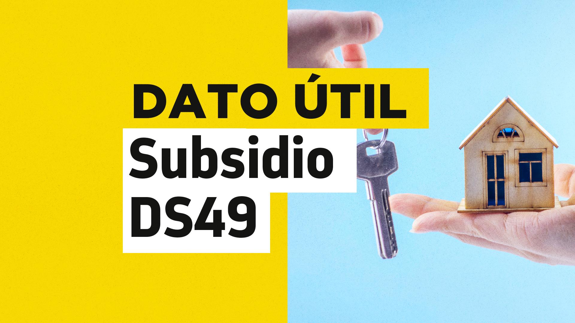 Simulador Subsidio DS49