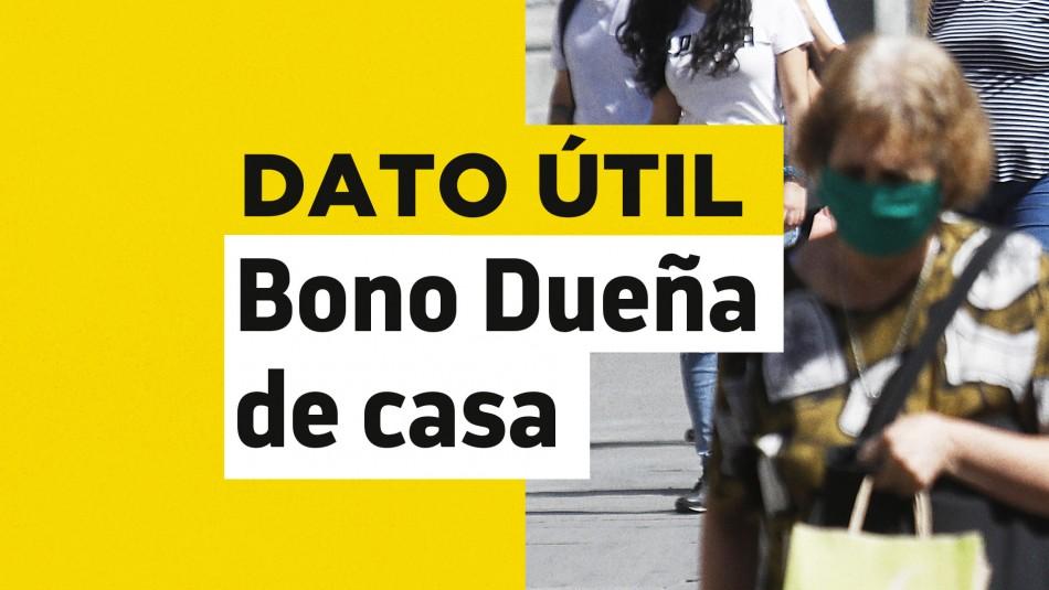 Bono Dueña de Casa: ¿A quiénes les corresponde el beneficio?