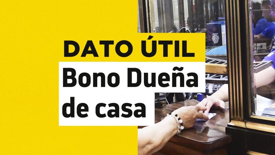Bono Dueña de Casa requisitos
