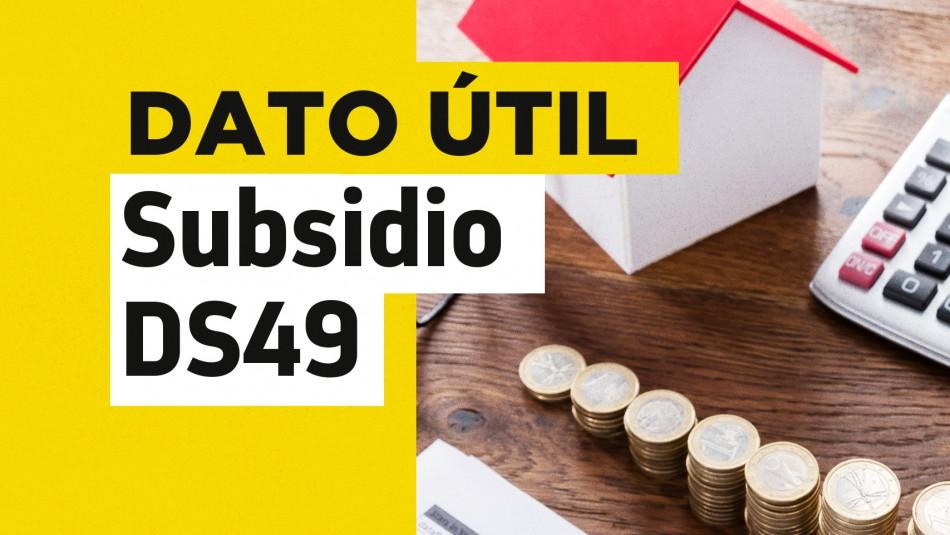 Subsidio DS49 fecha de postulación