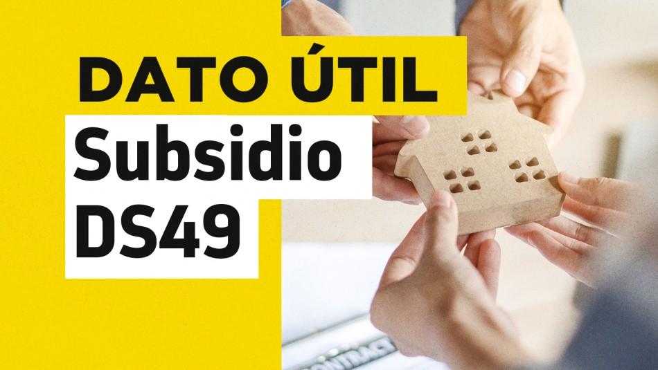 Cómo se postula al Subsidio DS49