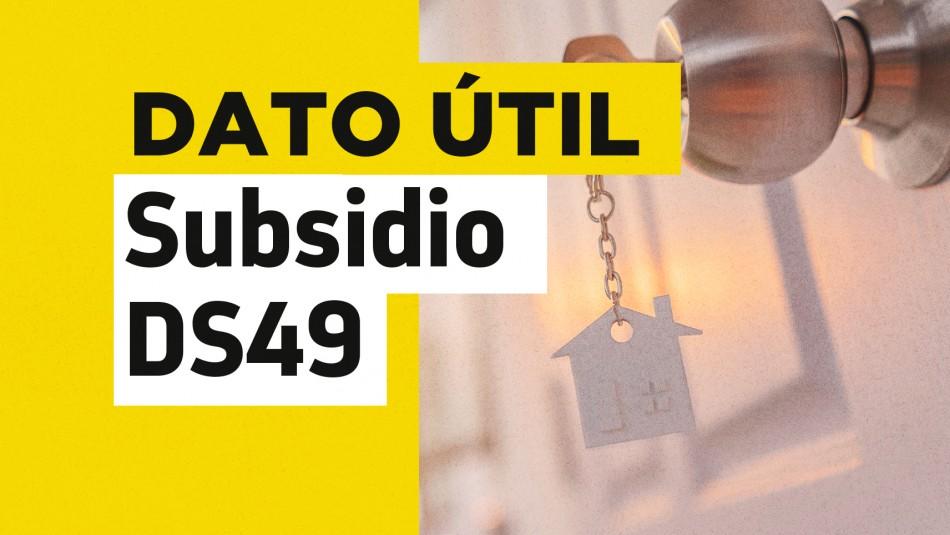 Subsidio DS49 requisitos cómo postular