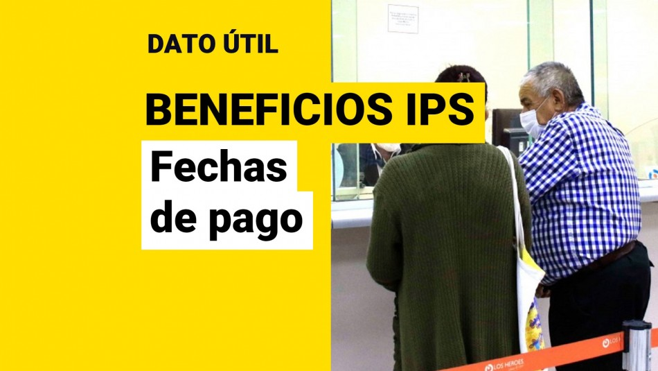 Beneficios IPS fechas de pago