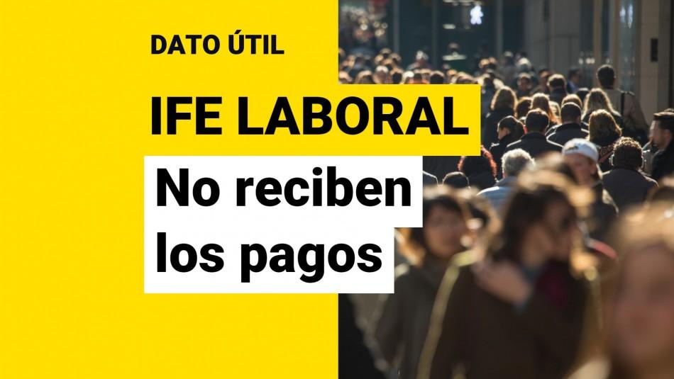 IFE Laboral no reciben los pagos