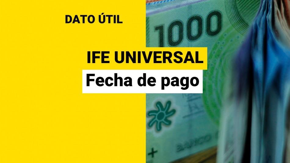 IFE Universal: Cuándo se paga el monto de septiembre