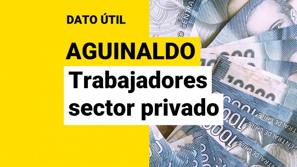 Aguinaldo trabajadores sector privado