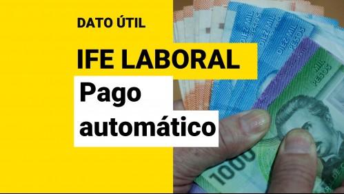 IFE Laboral: ¿Soy beneficiario del pago automático de hasta $250 mil?