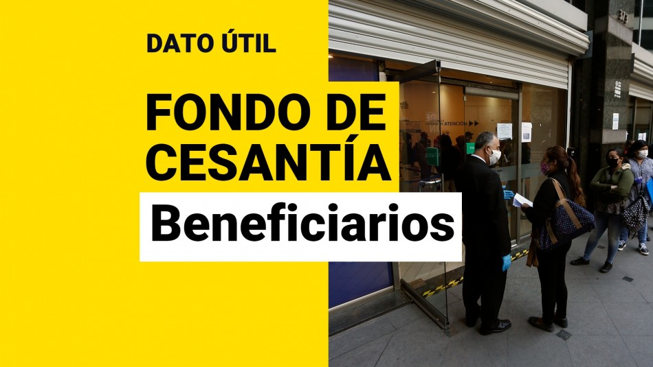 Beneficiarios Fondo de Cesantía Solidario