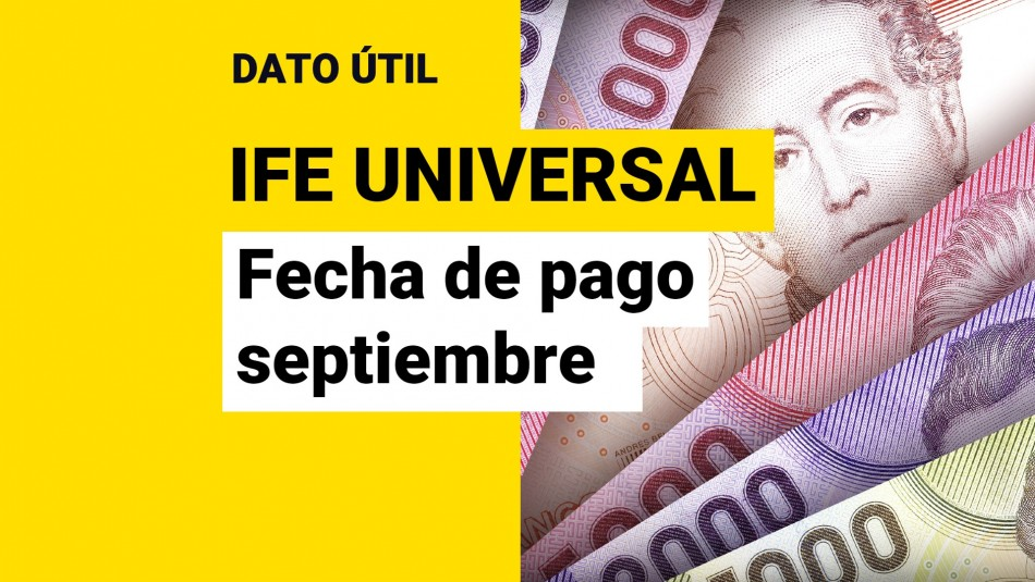 IFE Universal fecha de pago septiembre