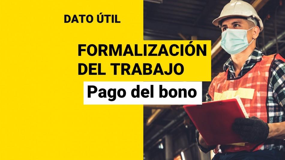 Bono por Formalización del Trabajo: ¿Cuántas veces se paga y qué monto entrega?