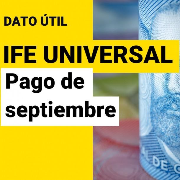 IFE Universal: ¿Cuándo es el pago de septiembre?