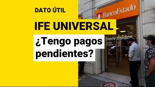 IFE Universal: ¿Cómo saber si tengo pagos pendientes del bono?