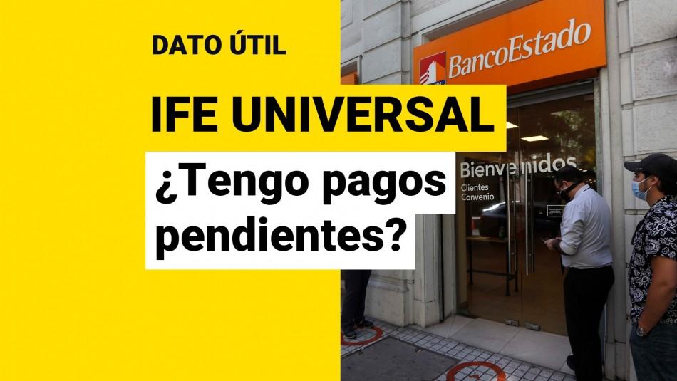 IFE Universal pagos bonos pendientes