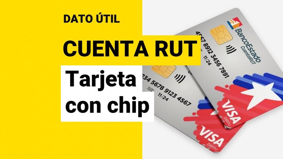 Pedir Cuenta RUT con chip