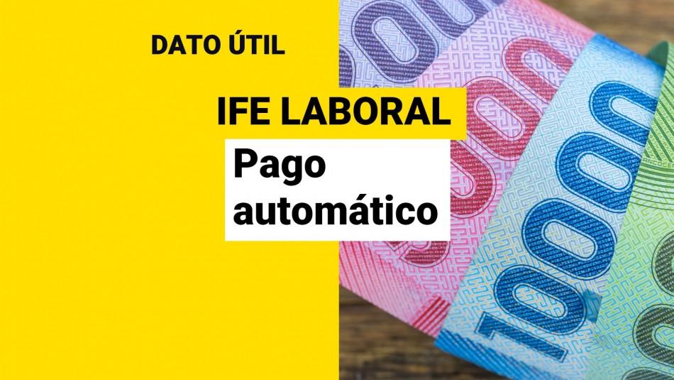 IFE Laboral: Quiénes reciben el pago automático de hasta $250 mil
