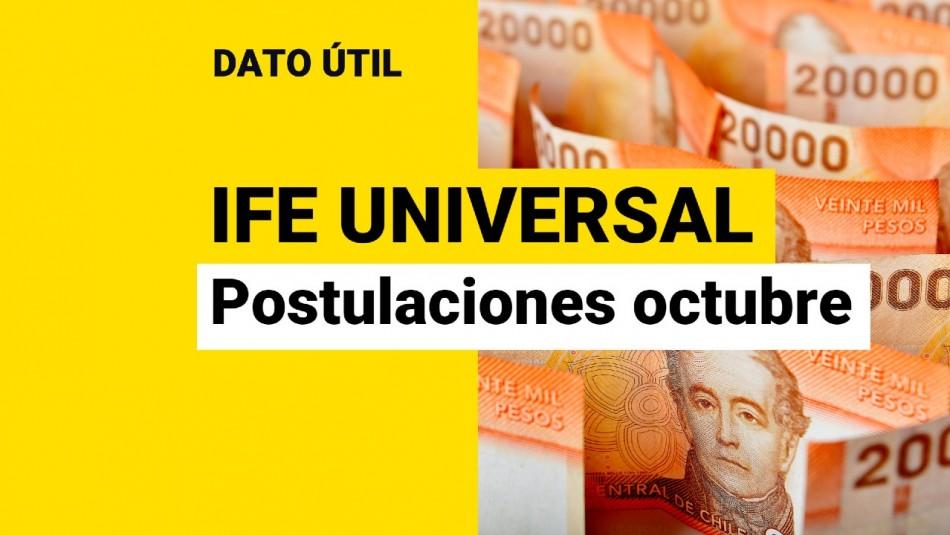 IFE Universal: ¿Cuándo se puede postular al bono de octubre?