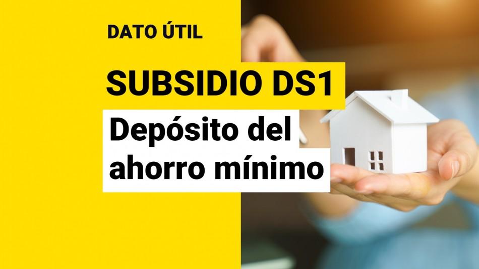 Ahorro mínimo subsidio ds1 clase media