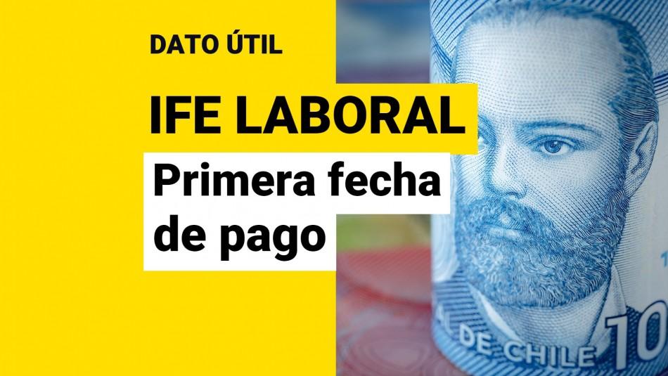 Primera fecha de pago IFE Laboral