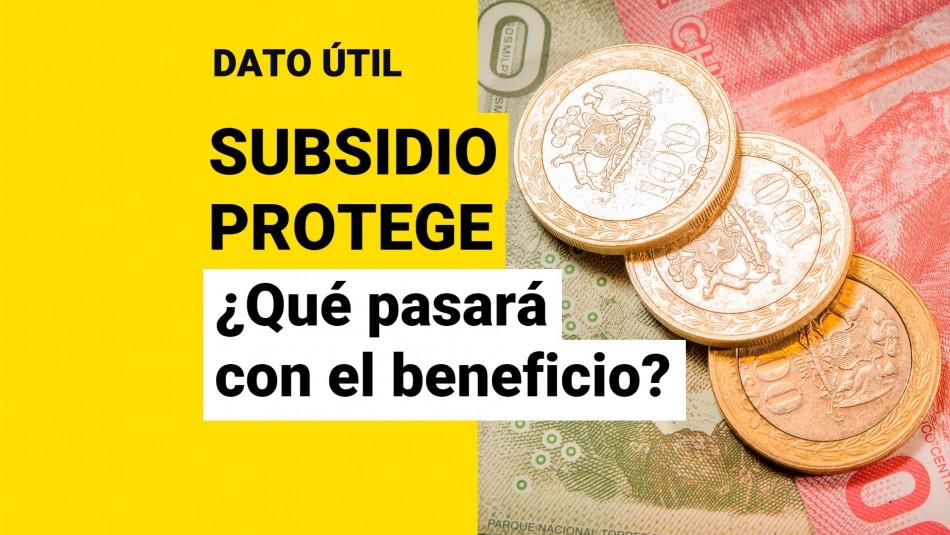 Subsidio Protege fin estado de excepcion