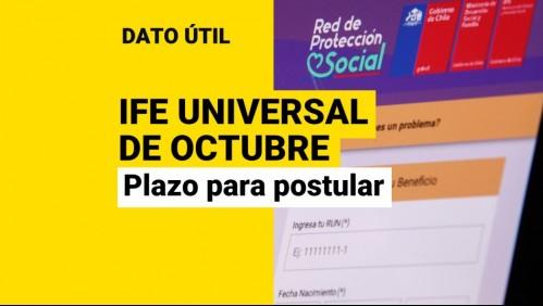 IFE Universal: ¿Hasta cuándo puedo solicitar el pago de octubre?