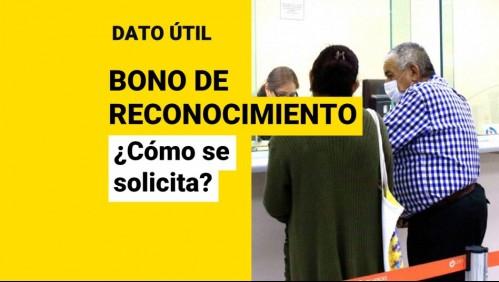 Bono de Reconocimiento: ¿Cómo puedo solicitarlo y quiénes lo reciben?