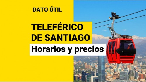 Teleférico de Santiago: ¿Cuáles son los horarios de funcionamiento y sus precios?