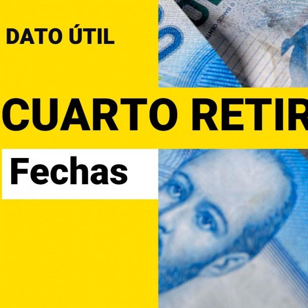 Cuarto Retiro: ¿Cuándo se podrían obtener los fondos?