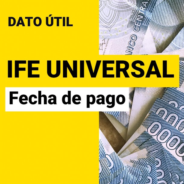 IFE Universal de octubre: ¿Cuándo es la fecha de pago y qué monto recibiré?