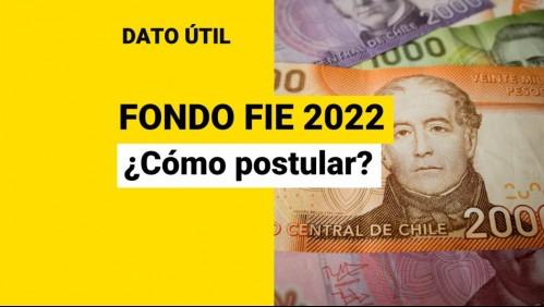 Abren postulaciones al Fondo FIE 2022: ¿Cómo puedo presentar mi proyecto?